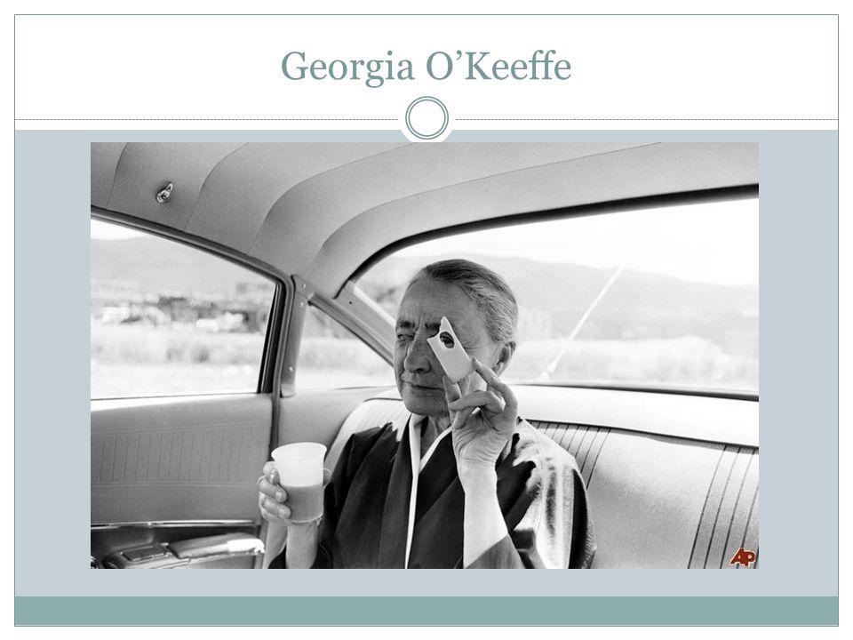 Georgia O'Keeffe amerykańska malarka, jedna z niewielu artystek tak sławnych i mających wpływ na malarstwo europejskie.
