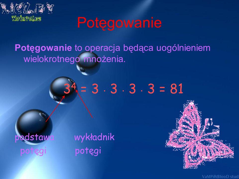 Potęgi o wykładniku całkowitym Istnieją potęgi o wykładniku całkowitym dodatnim i ujemnym. Przykłady: 3 -2 = (1/3) 2 =1/3 1/3 = 1/9 (1/2) -3 =2 3 = 2