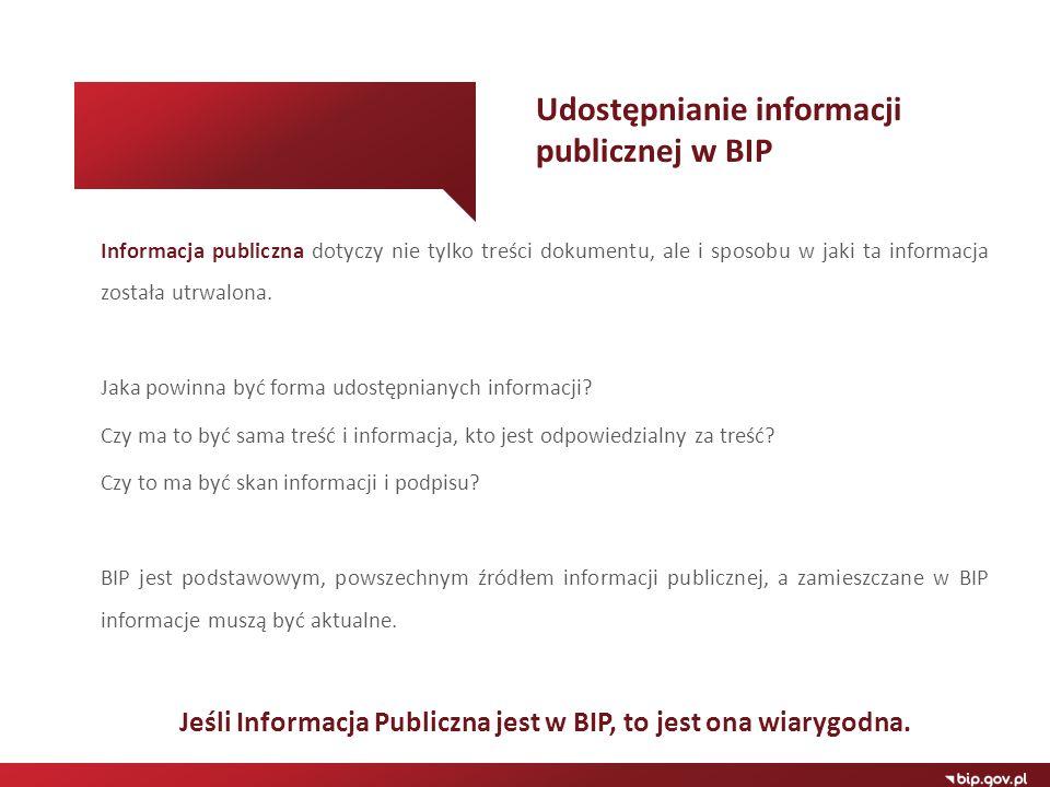 Informacja publiczna dotyczy nie tylko treści dokumentu, ale i sposobu w jaki ta informacja została utrwalona. Jaka powinna być forma udostępnianych i