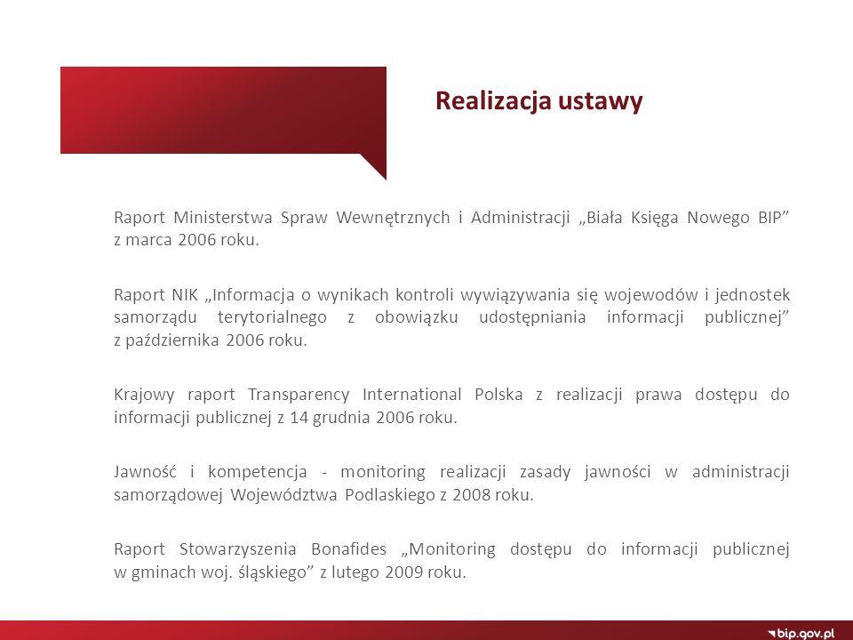 """Raport Ministerstwa Spraw Wewnętrznych i Administracji """"Biała Księga Nowego BIP"""" z marca 2006 roku. Raport NIK """"Informacja o wynikach kontroli wywiązy"""