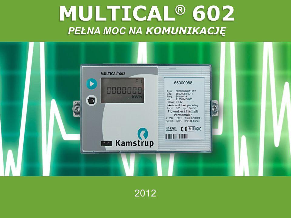 2012 MULTICAL ® 602 PEŁNA MOC NA KOMUNIKACJĘ