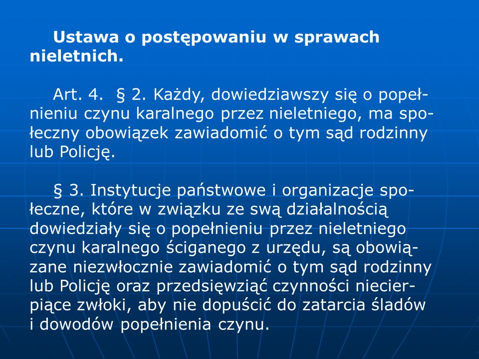 Ustawa o postępowaniu w sprawach nieletnich.Art. 4.