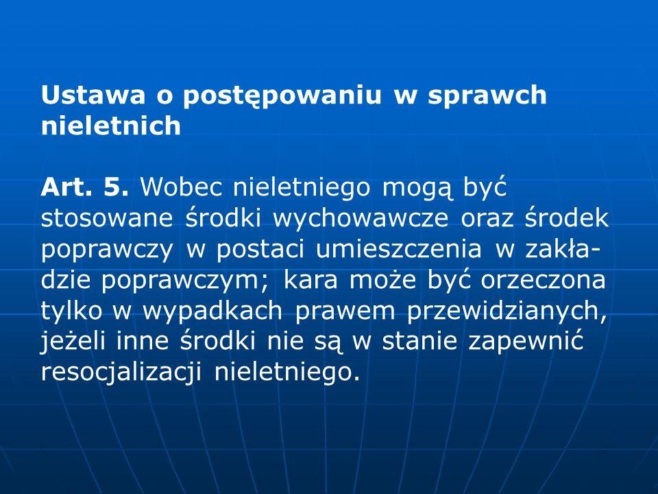 Ustawa o postępowaniu w sprawch nieletnich Art.5.