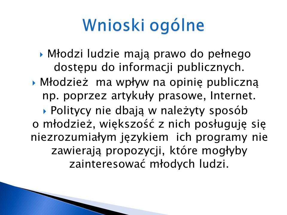  Młodzi ludzie mają prawo do pełnego dostępu do informacji publicznych.