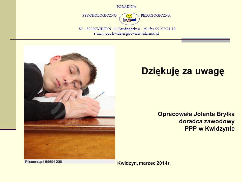 PORADNIA PSYCHOLOGICZNO PEDAGOGICZNA 82 – 500 KWIDZYN ul. Grudziądzka 8 tel./fax 55-279-21-19 e-mail: ppp.kwidzyn@powiatkwidzynski.pl Dziękuję za uwag