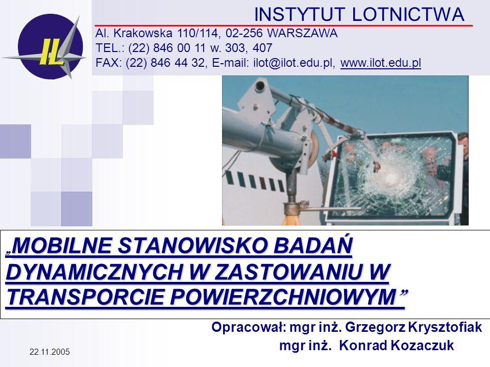 INSTYTUT LOTNICTWA Al.Krakowska 110/114, 02-256 WARSZAWA TEL.: (22) 846 00 11 w.