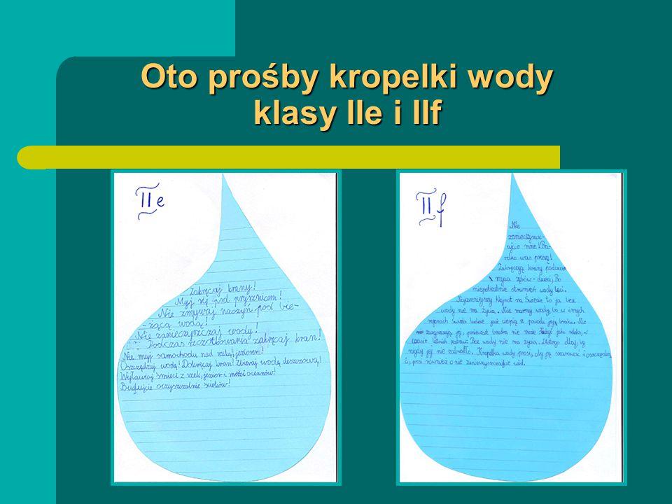 Oto prośby kropelki wody klasy IIe i IIf