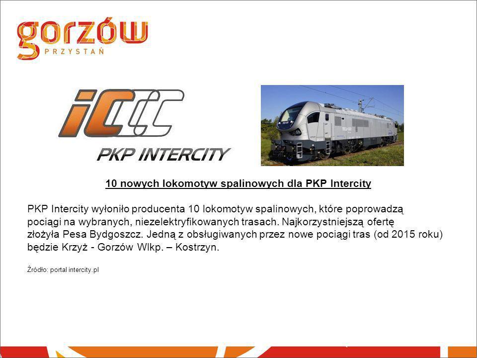 10 nowych lokomotyw spalinowych dla PKP Intercity PKP Intercity wyłoniło producenta 10 lokomotyw spalinowych, które poprowadzą pociągi na wybranych, n
