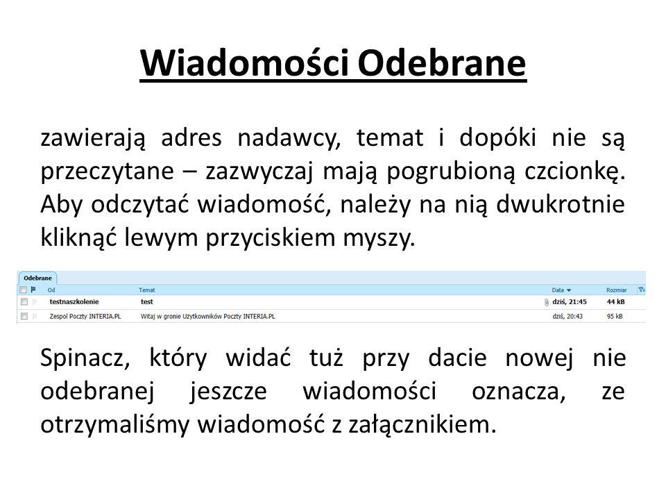 Wiadomości Odebrane zawierają adres nadawcy, temat i dopóki nie są przeczytane – zazwyczaj mają pogrubioną czcionkę.