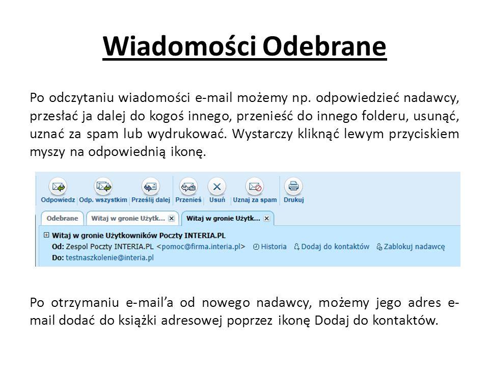 Wiadomości Odebrane Po odczytaniu wiadomości e-mail możemy np.