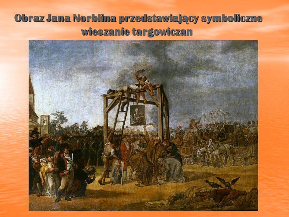Obraz Jana Norblina przedstawiaj ą cy symboliczne wieszanie targowiczan Obraz Jana Norblina przedstawiaj ą cy symboliczne wieszanie targowiczan