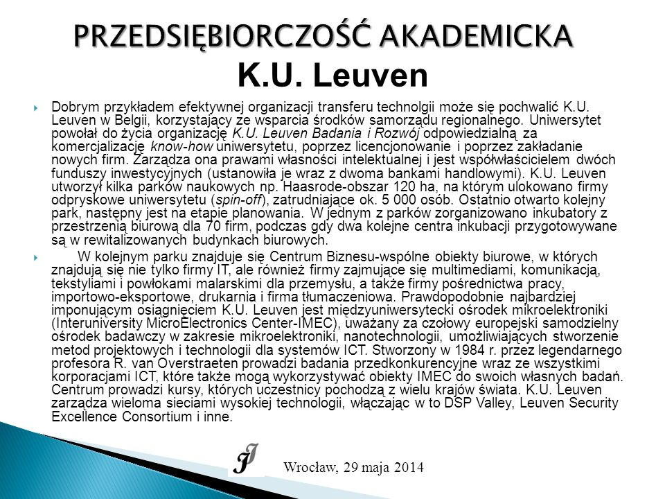 PRZEDSIĘBIORCZOŚĆ AKADEMICKA Wrocław, 29 maja 2014 K.U.
