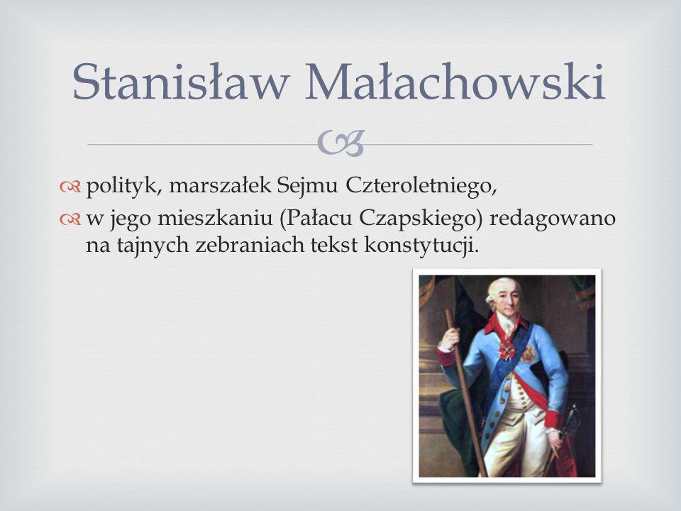   polski działacz oświeceniowy,  ksiądz, pisarz, publicysta,  działał na rzecz rozwoju przemysłu,  propagator i zwolennik reform.