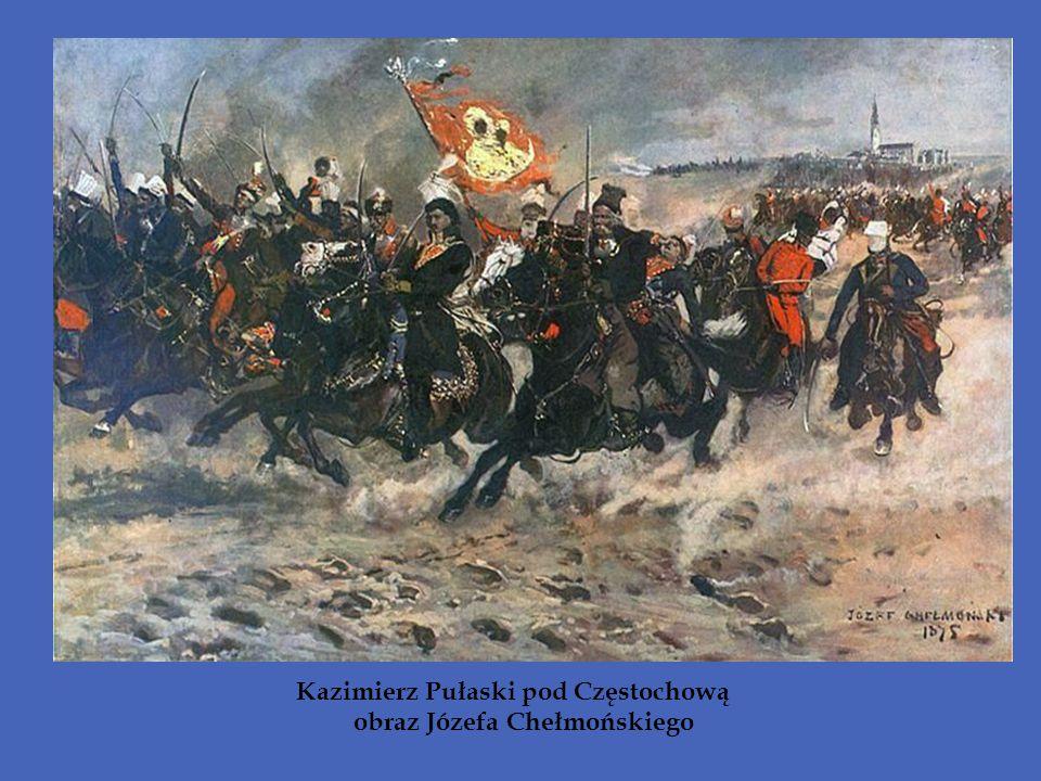 Kazimierz Pułaski pod Częstochową obraz Józefa Chełmońskiego