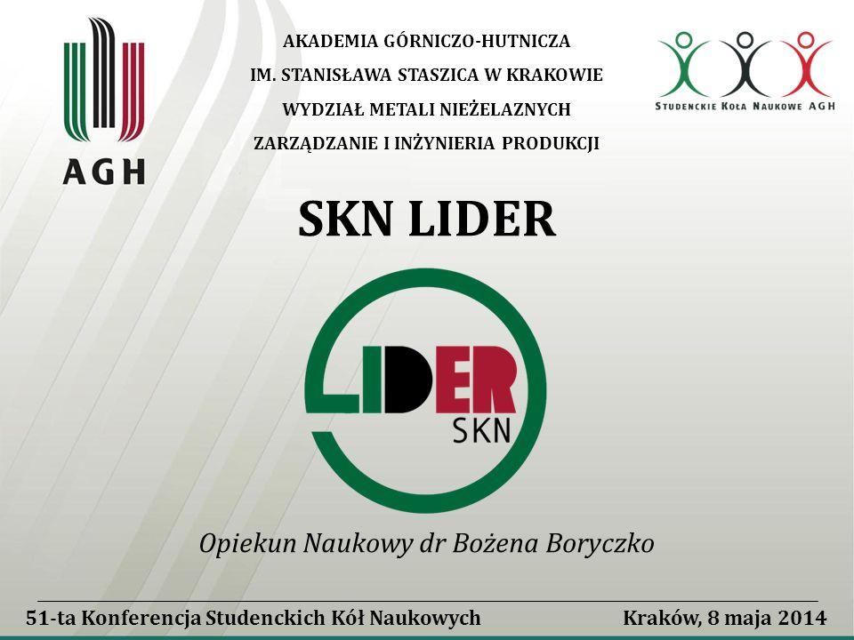 51-ta Konferencja Studenckich Kół Naukowych Kraków, 8 maja 2014 Opiekun Naukowy dr Bożena Boryczko