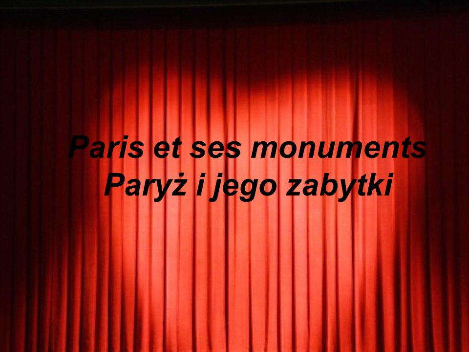 Paris et ses monuments Paryż i jego zabytki