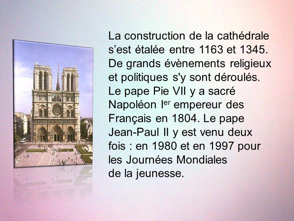 La construction de la cathédrale s'est étalée entre 1163 et 1345. De grands évènements religieux et politiques s'y sont déroulés. Le pape Pie VII y a