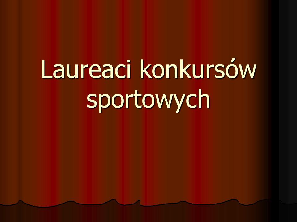 Laureaci konkursów sportowych