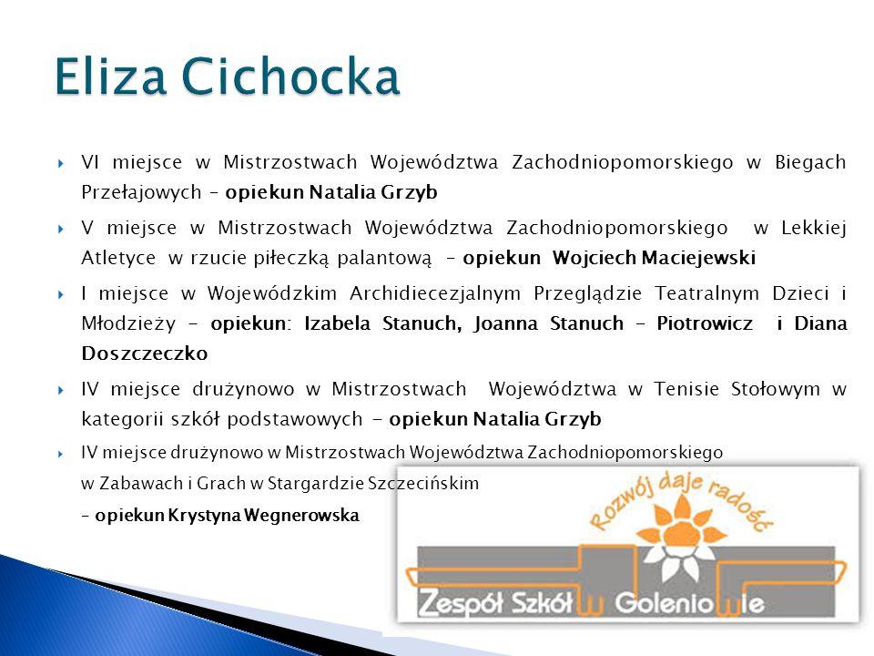  I miejsce w Wojewódzkim Biennale Wiedzy Ekologicznej w Nowogardzie w kategorii klas gimnazjalnych – opiekun Magdalena Żywicka Agnieszka Sosnowska