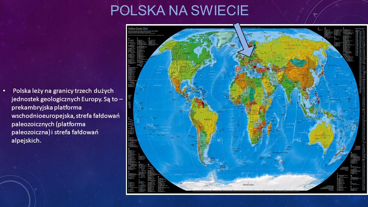 Polska leży na granicy trzech dużych jednostek geologicznych Europy. Są to – prekambryjska platforma wschodnioeuropejska, strefa fałdowań paleozoiczny