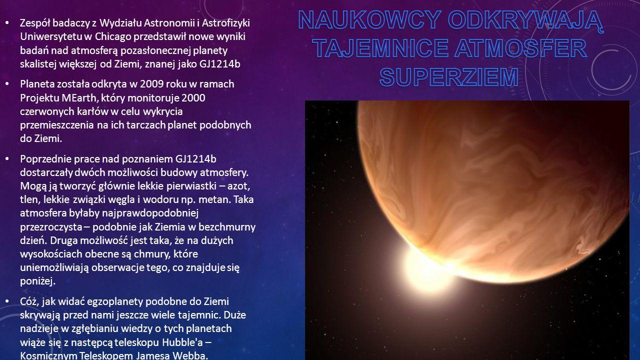 Zespół badaczy z Wydziału Astronomii i Astrofizyki Uniwersytetu w Chicago przedstawił nowe wyniki badań nad atmosferą pozasłonecznej planety skalistej