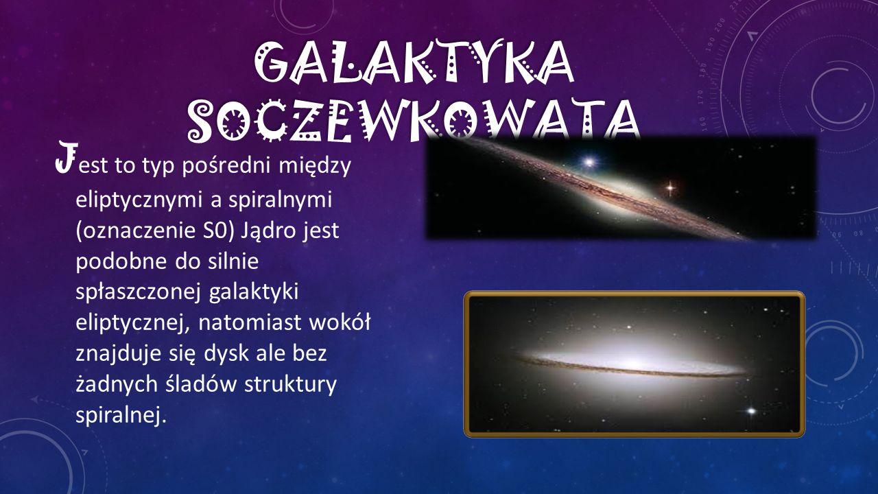 J est to typ pośredni między eliptycznymi a spiralnymi (oznaczenie S0) Jądro jest podobne do silnie spłaszczonej galaktyki eliptycznej, natomiast wokó