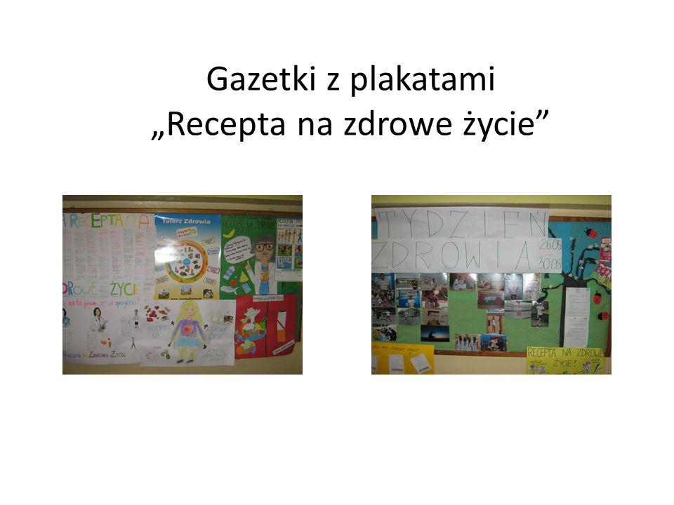 """Gazetki z plakatami """"Recepta na zdrowe życie"""