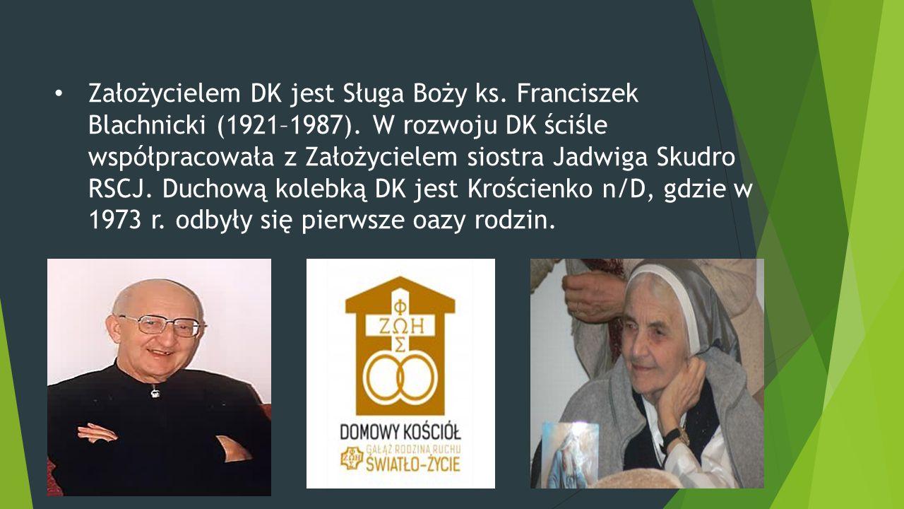 Założycielem DK jest Sługa Boży ks. Franciszek Blachnicki (1921–1987). W rozwoju DK ściśle współpracowała z Założycielem siostra Jadwiga Skudro RSCJ.