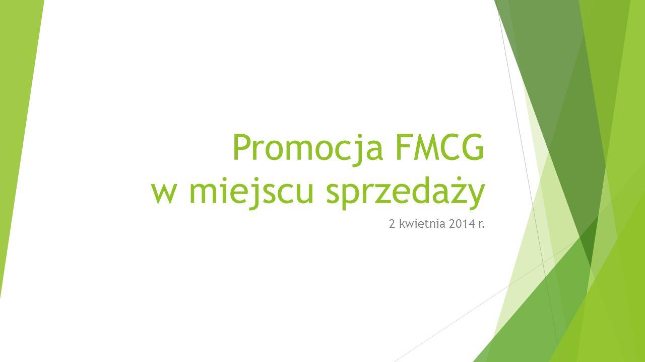 Promocja FMCG w miejscu sprzedaży 2 kwietnia 2014 r.