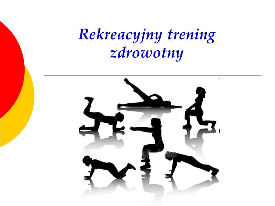 Rekreacyjny trening zdrowotny