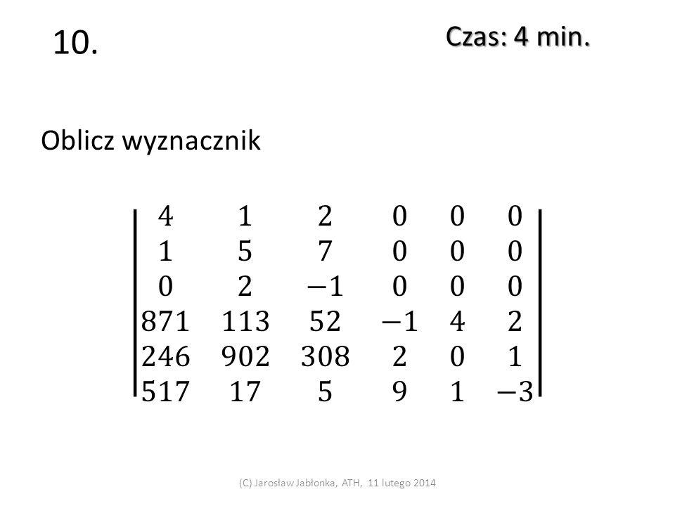 9. Czas: 4 min. (C) Jarosław Jabłonka, ATH, 11 lutego 2014