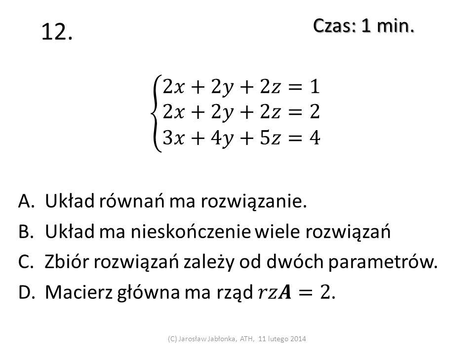 11. Czas: 1 min. (C) Jarosław Jabłonka, ATH, 11 lutego 2014