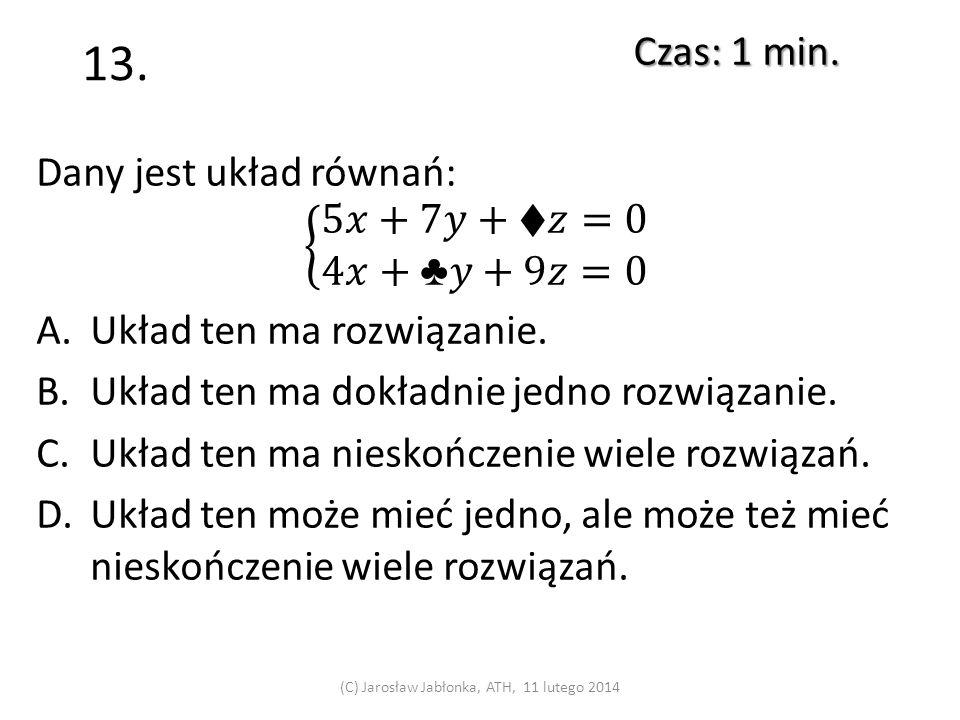 12. Czas: 1 min. (C) Jarosław Jabłonka, ATH, 11 lutego 2014