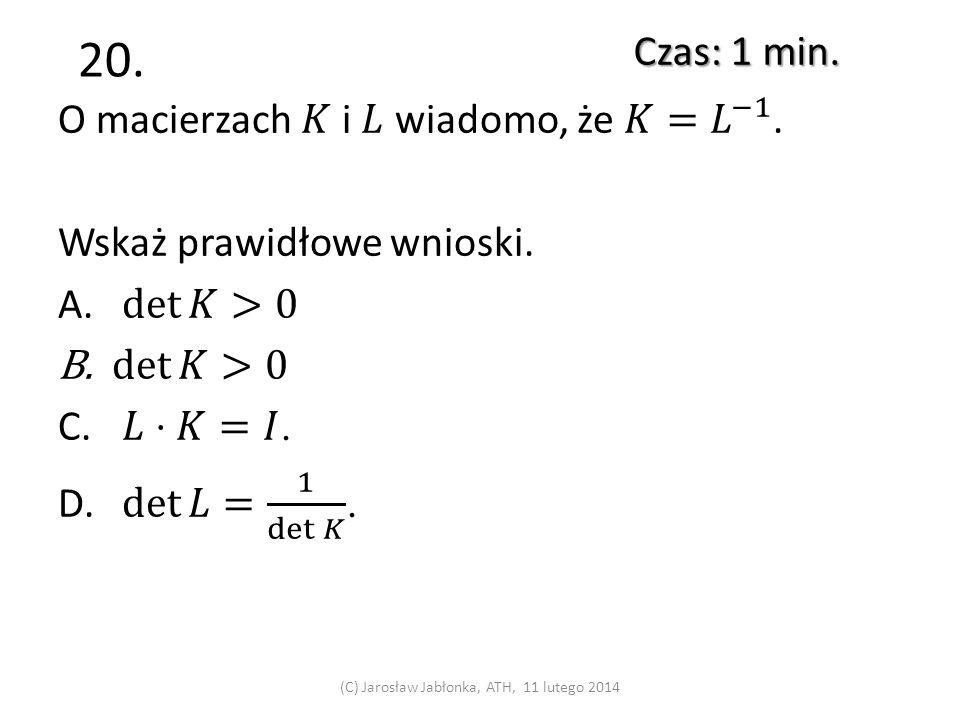 19. Czas: 1 min. (C) Jarosław Jabłonka, ATH, 11 lutego 2014