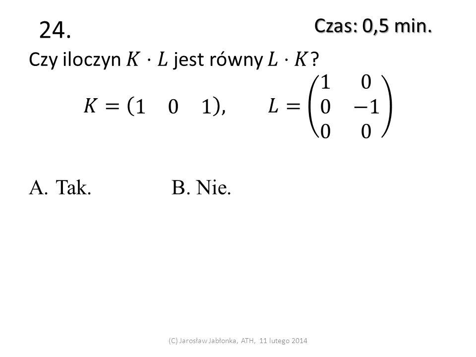 23. Czas: 0,5 min. (C) Jarosław Jabłonka, ATH, 11 lutego 2014