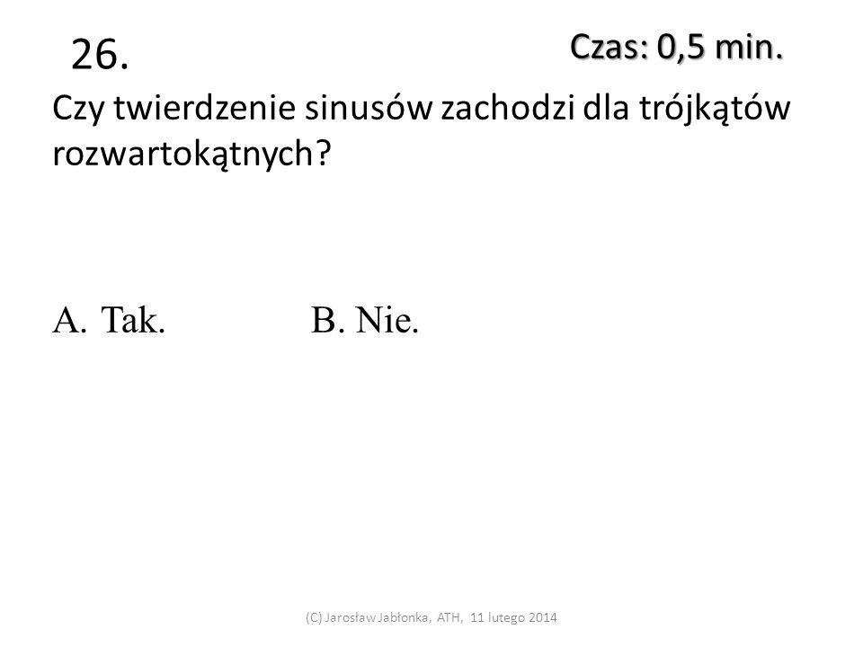 25. Czas: 0,5 min. (C) Jarosław Jabłonka, ATH, 11 lutego 2014