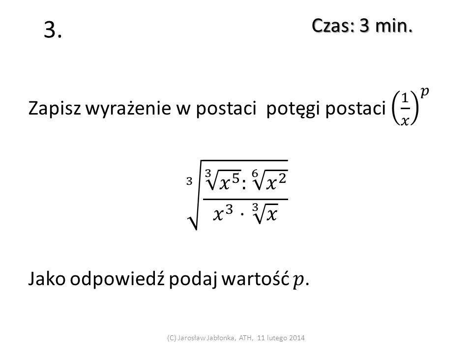 2. Czas: 3 min. (C) Jarosław Jabłonka, ATH, 11 lutego 2014