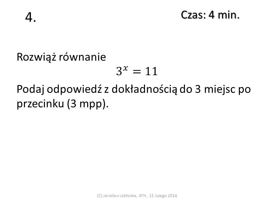 3. Czas: 3 min. (C) Jarosław Jabłonka, ATH, 11 lutego 2014