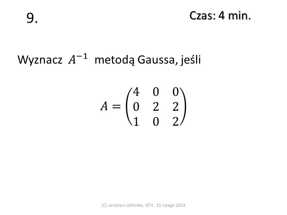 8. Czas: 4 min. (C) Jarosław Jabłonka, ATH, 11 lutego 2014