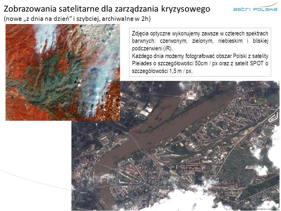 """Zobrazowania satelitarne dla zarządzania kryzysowego (nowe """"z dnia na dzień"""" i szybciej, archiwalne w 2h) Zdjęcia optyczne wykonujemy zawsze w czterec"""