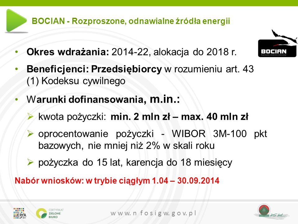 w w w.n f o s i g w. g o v. p l Okres wdrażania: 2014-22, alokacja do 2018 r.