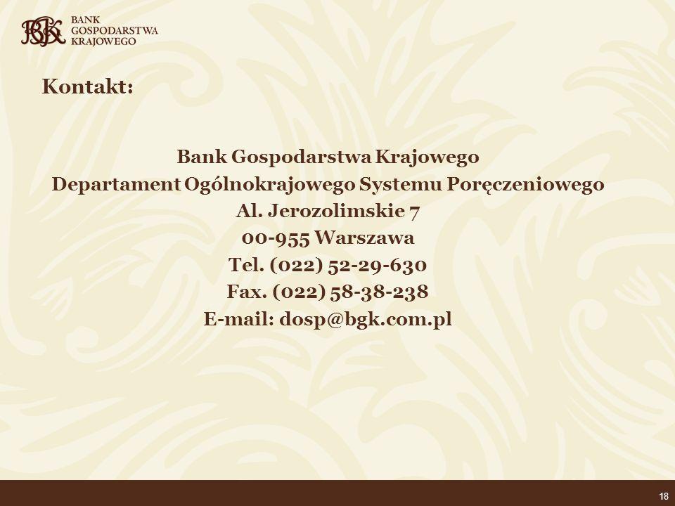 18 Bank Gospodarstwa Krajowego Departament Ogólnokrajowego Systemu Poręczeniowego Al.