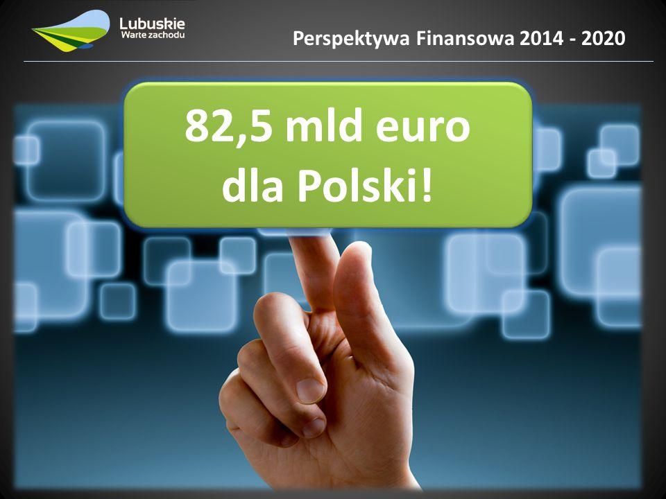 RPO – Lubuskie 2020 906 mln euro dla Lubuskiego.906 mln euro dla Lubuskiego.