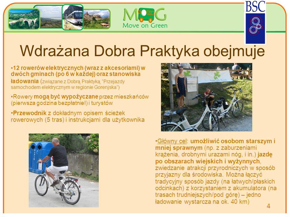 Your logo Here Wdrażana Dobra Praktyka obejmuje 4 12 rowerów elektrycznych (wraz z akcesoriami) w dwóch gminach (po 6 w każdej) oraz stanowiska ładowania ( związane z Dobrą Praktyką Przejazdy samochodem elektrycznym w regionie Gorenjska ) Rowery mogą być wypożyczane przez mieszkańców (pierwsza godzina bezpłatnie!) i turystów Przewodnik z dokładnym opisem ścieżek rowerowych (5 tras) i instrukcjami dla użytkownika Główny cel: umożliwić osobom starszym i mniej sprawnym (np.