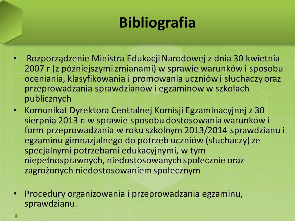 Rozporządzenie Ministra Edukacji Narodowej z dnia 30 kwietnia 2007 r (z późniejszymi zmianami) w sprawie warunków i sposobu oceniania, klasyfikowania