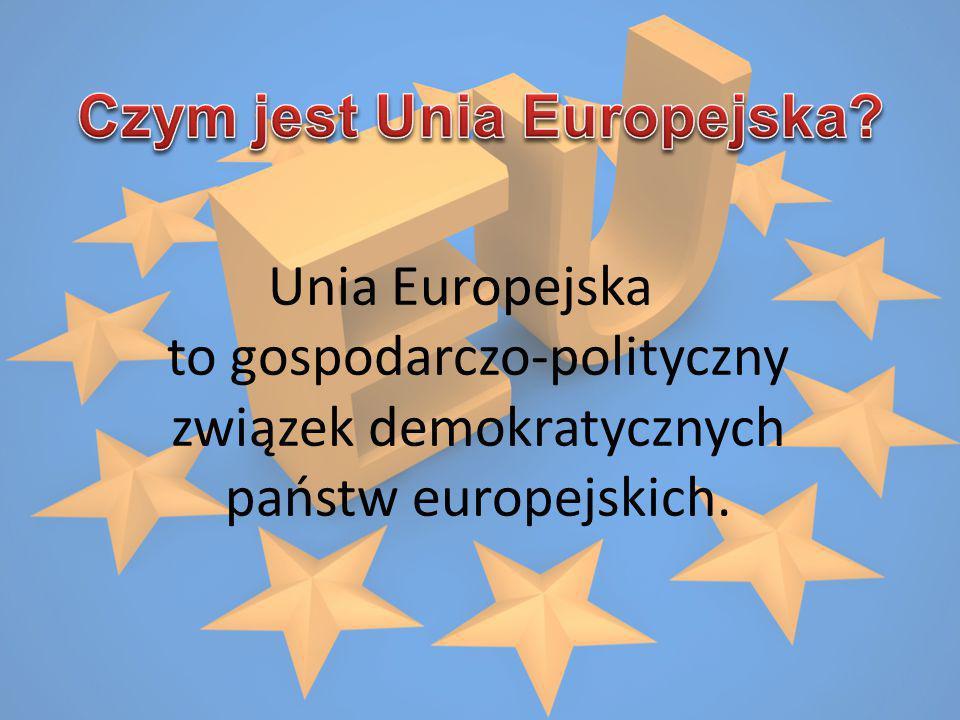 Co to jest Unia Europejska.Wymień wspólne symbole członkostwa w Unii Europejskiej.