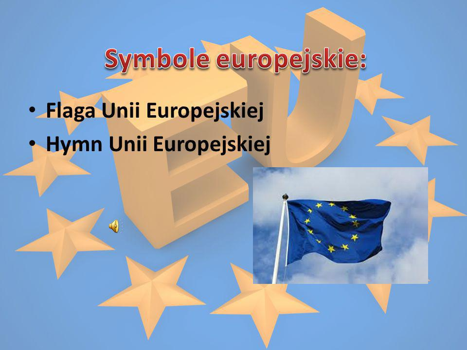 Flaga Unii Europejskiej Hymn Unii Europejskiej