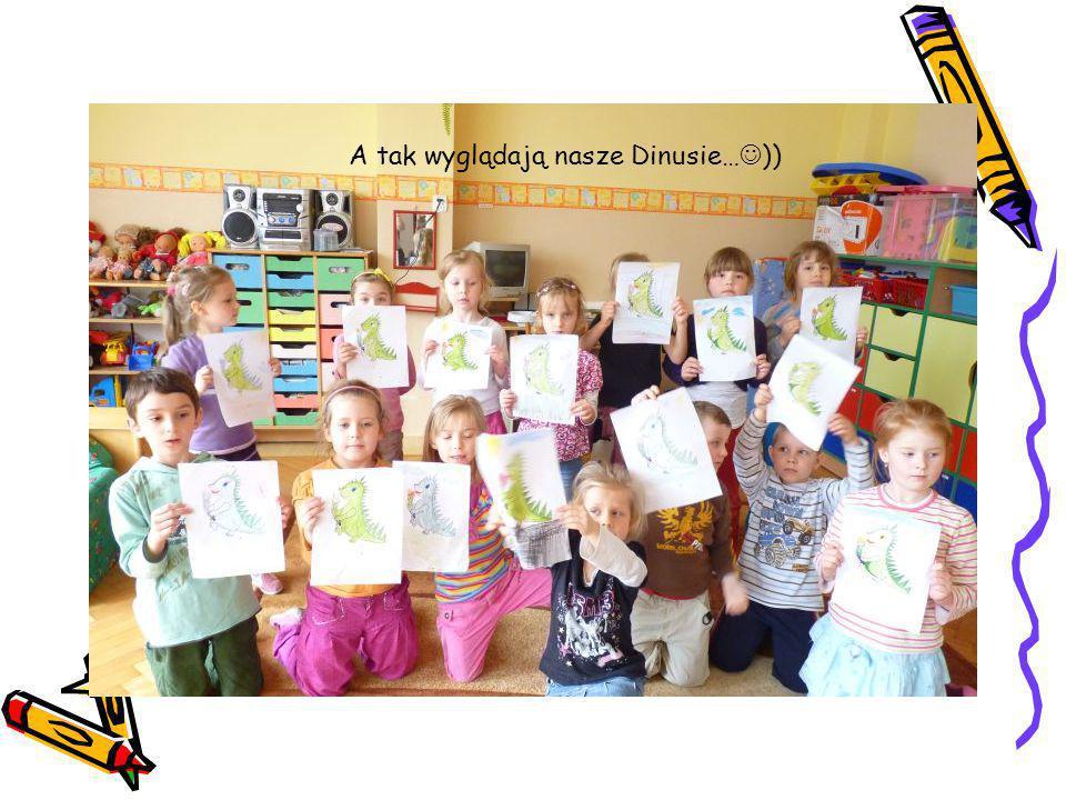 A tak wyglądają nasze Dinusie… ))