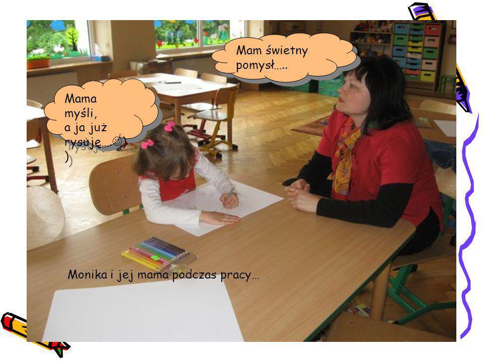 Monika i jej mama podczas pracy… Mam świetny pomysł….. Mama myśli, a ja już rysuję…. ) ) Mama myśli, a ja już rysuję…. ) )