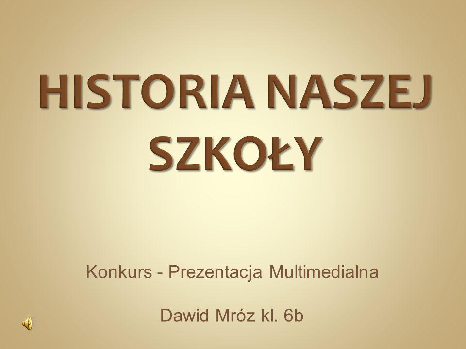 Konkurs - Prezentacja Multimedialna Dawid Mróz kl. 6b